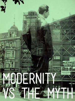 Modernity vs The Myth